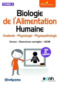 Propose des cours détaillés, des exercices corrigés et des QCM pour tester ses connaissances sur le fonctionnement du corps au niveau nutritionnel. Cote: RC 648 F47 2015 v.2