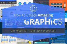 Webinar Upcoming: How to Create Amazing Infographics #digitalmarketing