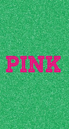 69 Ideas For Iphone Wallpaper Quotes Pink Glitter Victoria Secret Pink Nation Wallpaper, Aztec Wallpaper, Pink Wallpaper Iphone, Glitter Wallpaper, Green Wallpaper, Pink Iphone, Cellphone Wallpaper, Lock Screen Wallpaper, Wallpaper Quotes