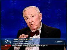 """Fmr. Justice John Paul Stevens, Author, """"Five Chiefs: A Supreme Court Me..."""