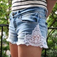 Try cutting your jeans into shorts and adding lace.