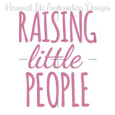 Raising Little People, Mom Embroidery, Dad Embroidery, Tribe Embroidery, Tribal Applique, Machine Embroidery Design, Digital Applique Design by PersonalLife on Etsy