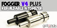 Fogger v4 Plus Rebuildable Atomizer $29.95 | GOTSMOK.COM