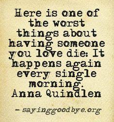 ~ Anna Quindlen