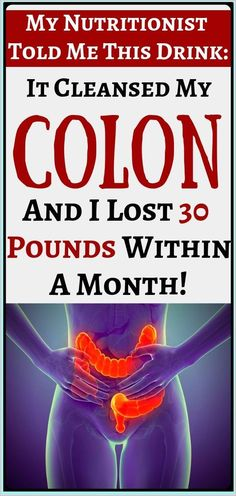 Cleanse your colon and lose 30 pounds within a month #cleansecolon Cleanse Me, Lose 30 Pounds, 10 Pounds, Weight Loss Drinks, Medical Conditions, Natural Medicine, Healthy Tips, Healthy Habits, Stay Healthy