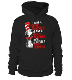 """# Head Teacher T Shirt I Will Always A Head Teacher .  Special Offer, not available in shops      Comes in a variety of styles and colours      Buy yours now before it is too late!      Secured payment via Visa / Mastercard / Amex / PayPal      How to place an order            Choose the model from the drop-down menu      Click on """"Buy it now""""      Choose the size and the quantity      Add your delivery address and bank details      And that's it!      Tags: This funny t shirt for the super…"""