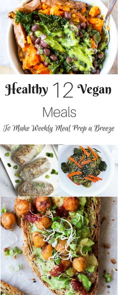 12 healthy and vegan meals to make weekly meal prep a breeze is post to help you create a meal plan with meals that take no time to make and will fulfill you with the foods you need to stay energized throughout the day.
