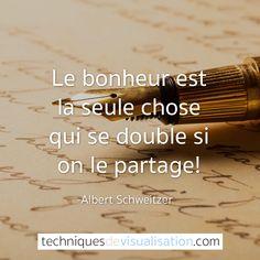 Quote-40-Albert-Schweitzer---Le-bonheur-est-la-seule-chose-qui-se-double-si-on-le-partage
