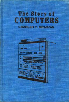 The Story of Computers.