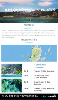 Beach Hopping in El Nido, Philippines by Nina Ragusa on HipTraveler >>> Palawan is just one of the idyllic islands of the Philippines, and El Nido is one of the shiniest gems on it.
