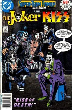 Super-Team Family: The Lost Issues!: The Joker and KISS Never knew about this issue :/ Comic Book Covers, Comic Books Art, Comic Art, Joker Comic Book, Kiss Rock Bands, Kiss Band, Paul Stanley, Iron Maiden, Ramones