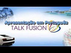 Talk Fusion - Apresentação da Talk Fusion em Português Porque é que deves fazer parte da Talk Fusion?  1. A Talk Fusion oferece uma gama de produtos inovadores e patenteados onde não há concorrência  2. A Talk Fusion ofrece um plano bin´raio onde vais conseguir ter rendimentos até 50 mil dólares por semana.  3. A Talk Fusion é a única empresa que te paga após 3 minutos com um cartão VISA   4. ......