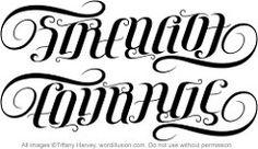 """Strength"" & ""Courage"" Ambigram, v.1 | A custom ambigram of … | Flickr"