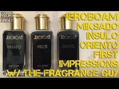 Jeroboam First Impressions W/ The Fragrance Guy