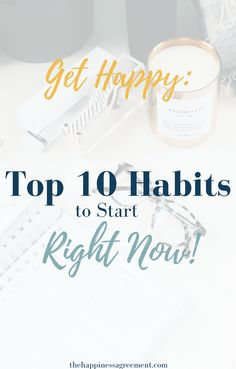 Get Happy with These 10 Awesome Habits - The Happiness Agreement Get Happy, Happy Life, How To Be Happy, Good Habits, Healthy Habits, Practice Gratitude, Self Development, Personal Development, Happy People