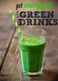 GET ENERGIZED WITH NOURISHING GREEN DRINKS