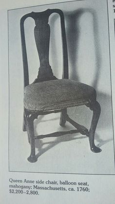 Queen Anne Side Chair, balloon seat Made in 1760, Masschusetts  The New Revised catalog of American Antiques by William  Ketchum