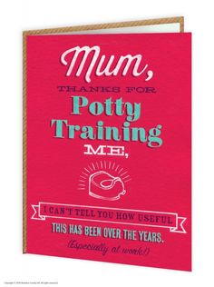Thanks For Potty Training Me Mother's Day Greetings Card