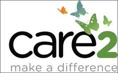 Care2 - The idea behind Care2 is simple: Make it easy for everyone to live a healthy, green lifestyle and impact the causes they care about most.    Care2 provides powerful tools to make a difference in communities and the world. The website is driven by passionate people who want to restore the world's balance. We pride ourselves on being a different kind of company. The company is committed to using the power of business to make a positive social and   earth-friendly impact on the world.