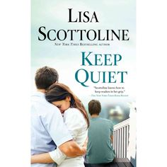 Keep Quiet (Reprint) (Paperback) by Lisa Scottoline