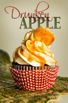 Drunken Apple Cupcakes...apple spice cupcakes with caramel RumChata buttercream frosting, drizzled with caramel dessert topping, and topped with a pie crust garnish