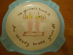 "Vintage Ceramic Ashtray, ""You Cant touch It, You Already Broke Yours Off"" by SETXTreasures on Etsy"