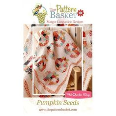 Pumpkin Seeds Quilt Pattern<BR>The Pattern Basket