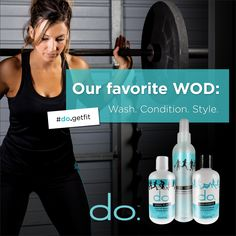 Make sure your daily workout includes do. Active Products, with gentle botanical ingredients, formulated to keep your hair healthy! #dothedo