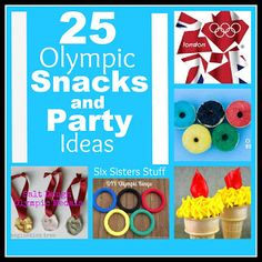 #25 Olympic Snacks and Party Ideas# Olympic Party Ideas http://www.sixsistersstuff.com/2012/07/25-olympic-snacks-and-party-ideas.html