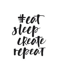 eat sleep create repeat | vtwonen 09 2016 | print 'm uit, stijl op jouw manier, maak een foto en deel met #vtwonenbijmijthuis.