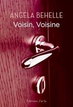 Les lectures de Mylène: Voisin, Voisine de Angela Behelle