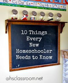 10 Things Every New Homeschooler Needs to Know | hsclassroom.net