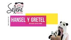 Mitología con un Panda: Hansel y Gretel Selene Pinto I Mitología I Mitología con un Panda