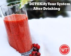 How To Detoxify System After Drinking Alcohol