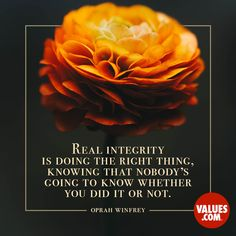 Real integrity is doing the right thing, knowing that nobody's going to know whether you did it or not. Leadership Activities, Leadership Quotes, Cute Quotes, Best Quotes, Favorite Quotes, Wisdom Quotes, Quotes To Live By, Value Quotes, Short Inspirational Quotes