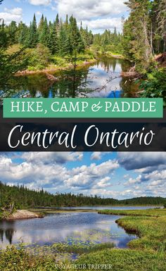 Discover Where to Hike, Camp & Paddle in Central Ontario, Canada - Voyageur Tripper