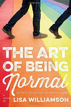 David Piper has always been an outsider. His parents think he's gay. The school bully thinks he's a freak. Only his two best friends know the real truth: David wants to be a girl. The Art of Being Normal: A Novel by Lisa Williamson Free Pdf Books, Free Ebooks, Ya Books, Books To Read, Lgbt, Jhon Green, Two Best Friends, Free Reading, Fiction Books