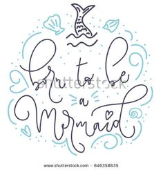 Born To Be A Mermaid Card With Hand Drawn Sea Elements And Lettering.  Calligraphy Summer