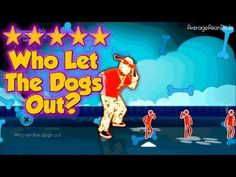 Just Dance Greatest Hits - Who Let The Dogs Out - 5* Stars (+playlist)