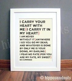 I Carry Your Heart Print 11 x 14 by hipposandnuts on Etsy, $25.00