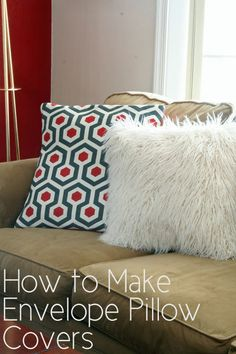 Envelope Pillow Covers Tutorial