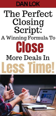 In today's busy world, nothing could be better than a winning done-for-you script that you can follow to close more deals in less time. But has the art of selling become a turn off for people that have been seeing the same sales techniques for years? This perfect closing script will show you a winning formula that will close more deals quickly with less effort. Click this pin now learn more! #ClosingSalesTechniques #entrepreneur #businesstips #entrepreneurship #makemoneyonline…