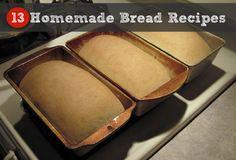 13 Homemade Bread Recipes