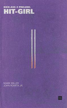Kick-Ass 2 Prelude: Hit-Girl by Mark Miller