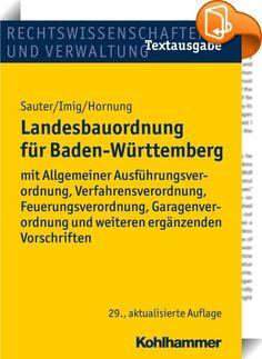 Landesbauordnung für Baden-Württemberg    ::  Das Werk fasst die für die Praxis wichtigsten Vorschriften des Bauordnungsrechts zusammen. Es enthält neben der Landesbauordnung 2015, die unter sozialen und ökologischen Aspekten mit im Wesentlichen neuen Regelungen über Fahrrad- und Kfz-Stellplätze sowie über die erleichterte Nutzung regenerativer Energien novelliert wurde, auch die aktuellste Fassung der VwV über die Herstellung notwendiger Stellplätze vom 28. Mai 2015 sowie jene der VwV...