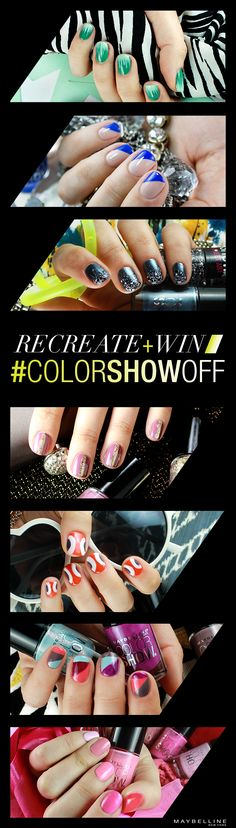 7 super hot nail art trends to pick from. 48 Color Show shades to win! Share your mani pic on Instagram or Twitter.     MUST DO, DARLINGS: Use #colorshowoff and #entry!