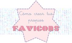 Enchúlame el Blog: Favicon http://graficosrelatos.blogspot.com/2013/04/enchulame-el-blog-favicon.html