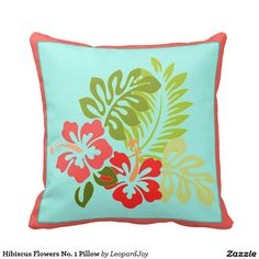Hibiscus Flowers No. 1 Pillow, by Joy McKenzie, in several styles/sizes/fabrics, available on Zazzle.com #pillow #throw #cushion #hibiscus #Hawaii