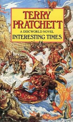 Interesting Times (1995)  (Book 17 in the Discworld series)  A novel by Terry Pratchett