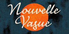 Nouvelle Vague........ Mistral could be considered the default choice for evoking French '50s lettering. Nouvelle Vague offers a less obvious but still direct reference to the style.